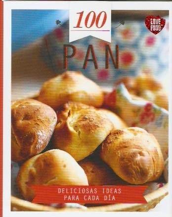 Papel Pan 100 Deliciosas Ideas Para Cada Dia