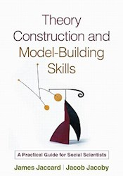 Papel Theory Construction And Model-Building Skills: A Practical Guide For Social Scientists