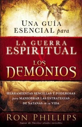 E-book Una Guia Esencial Para La Guerra Espiritual Y Los Demonios