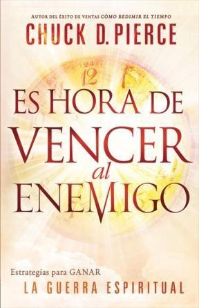 E-book Es Hora De Vencer Al Enemigo