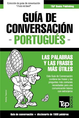 E-book Guía De Conversación Español-Portugués Y Diccionario Conciso De 1500 Palabras