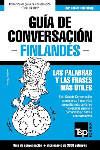 E-book Guía De Conversación Español-Finlandés Y Vocabulario Temático De 3000 Palabras