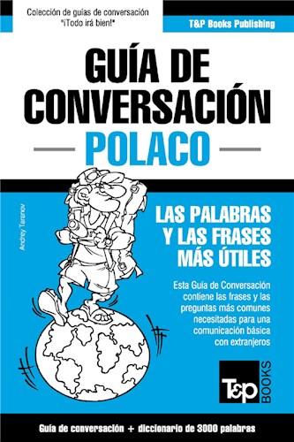 E-book Guía De Conversación Español-Polaco Y Vocabulario Temático De 3000 Palabras