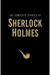 Papel The Complete Stories Of Sherlock Holmes