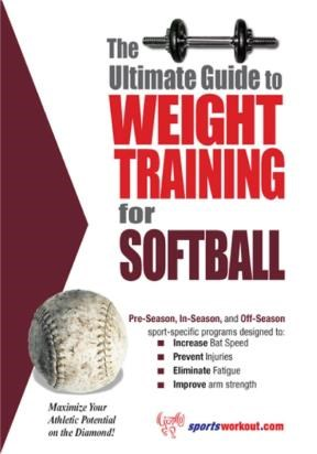 E-book The Ultimate Guide To Weight Training For Softball