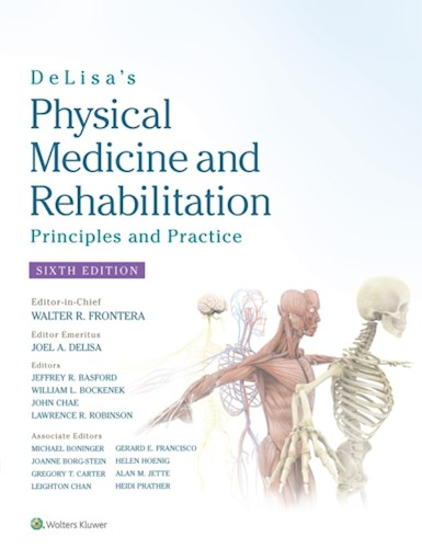 Delisa S Physical Medicine And Rehabilitation  Principles And Practice