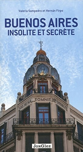 Libro Buenos Aires Insolite Et Secrete