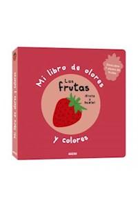 Papel Mi Libro De Olores Y Colores: Las Frutas