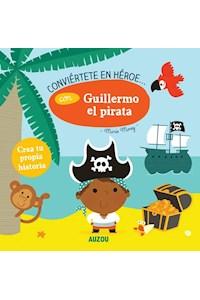 Papel Conviértete En Héroe - Con Guillermo El Pirata