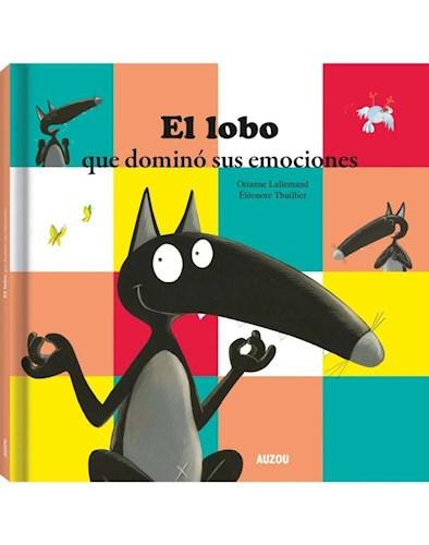 Libro El Lobo , Que Domino Sus Emociones
