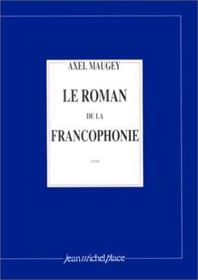 Papel Roman De La Francophonie, Le