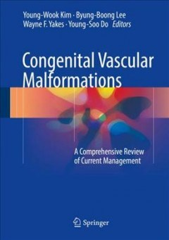 Papel Congenital vascular malformations: a comprehensive review of current management