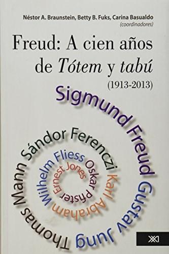 Papel FREUD: A CIEN AÑOS DE TOTEM Y TABU (1913 - 2013)