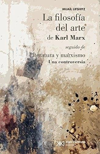 Papel LA FILOSOFIA DEL ARTE DE KARL MARX