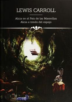 Libro Alicia En El Pais De Las Maravillas & Alicia Atraves Del Espejo - Iconos Li