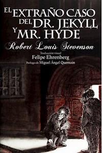 Papel El Extraño Caso Del Dr. Jekyll Y Mr. Hyde - Arte Y Letras -