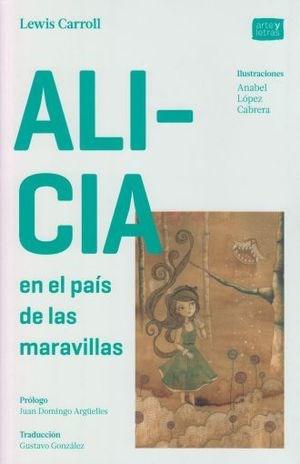 Libro Alicia En El Pais De Las Maravillas - Arte Y Letras Rustico