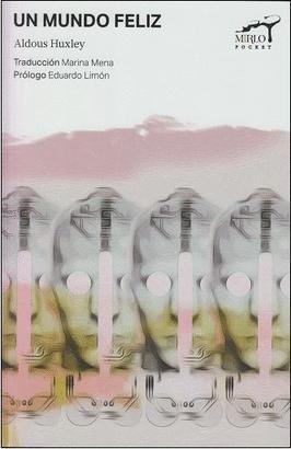 Libro Un Mundo Feliz - Mirlo Pocket