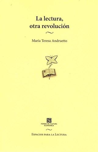 Papel LECTURA OTRA REVOLUCION (COLECCION ESPACIOS PARA LA LECTURA)