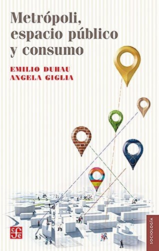 Papel Metrópoli, Espacio Público Y Consumo
