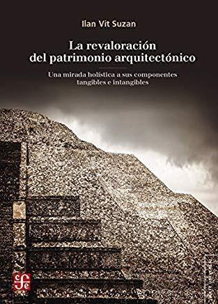 Libro La Revaloracion Del Patrimonio Arquitectonico