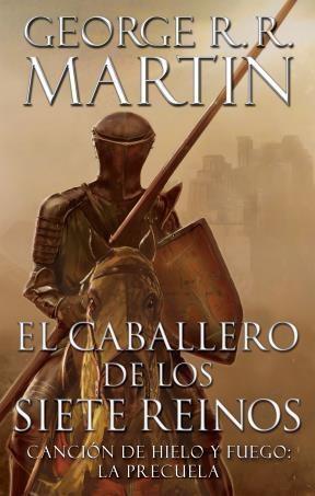 E-book El Caballero De Los Siete Reinos (Canción De Hielo Y Fuego)
