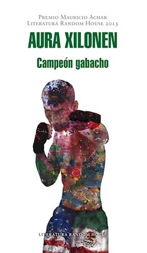 E-book Campeón Gabacho (Premio Mauricio Achar / Literatura Random House 2015)