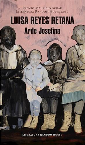 E-book Arde Josefina (Premio Mauricio Achar / Literatura Random House 2017)