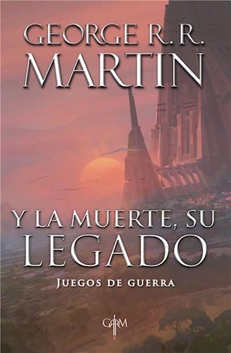 E-book Y La Muerte, Su Legado (Biblioteca George R. R. Martin)