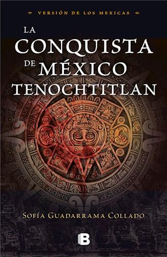 E-book La conquista de México Tenochtitlan