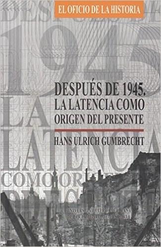 Papel DESPUES DE 1945 LA LATENCIA COMO ORIGEN DEL