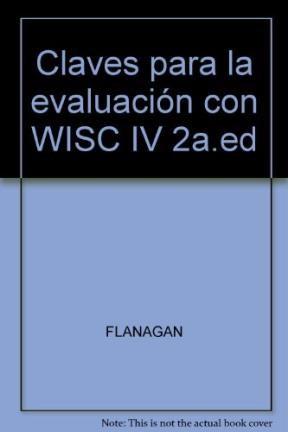 Test CLAVES PARA LA EVALUACION CON WISC-IV