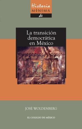E-book Historia Mínima De La Transición Democrática En México