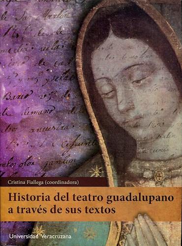 Papel Historia Del Teatro Guadalupano A Través De Sus Textos