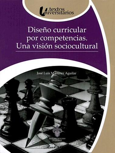 Papel Diseño Curricular Por Competencias. Una Visión Sociocultural