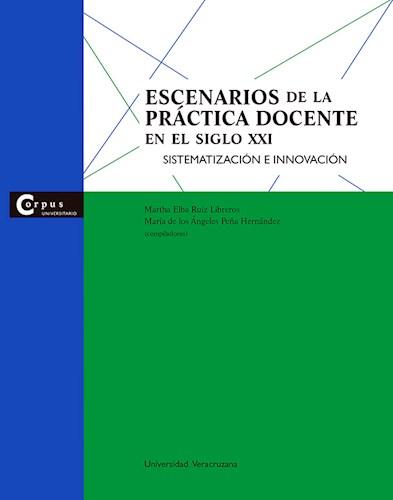 Papel Escenarios De La Práctica Docente En El Siglo Xxi