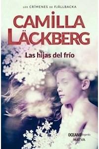 Papel Las Hijas Del Frio  (N.Ed.) - Los Crimenes De Fjallbacka 3