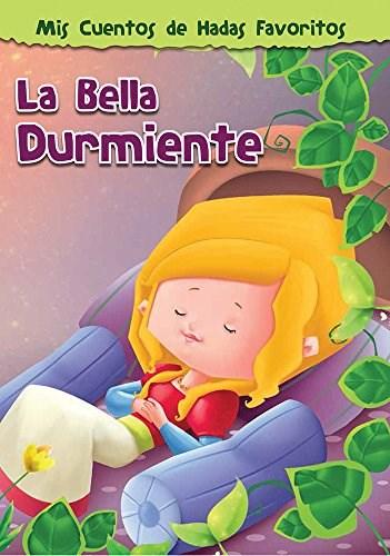 Papel BELLA DURMIENTE (MIS CUENTOS DE HADAS FAVORITOS) (ILUSTRADO) (RUSTICA)