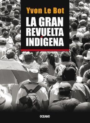 Papel Gran Revuelta Indigena, La