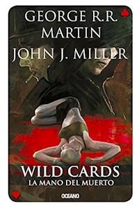Papel Wild Cards 7- La Mano Del Muerto