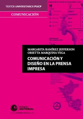 Papel Comunicación Y Diseño En La Prensa Impresa