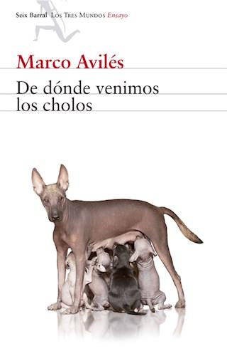 E-book De Dónde Venimos Los Cholos
