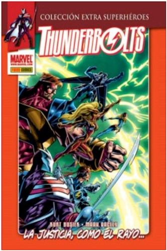 Thunderbolts Nº 01  La Justicia    ¡Como El Rayo  (Col  Extra Superhéroes Nº 03)