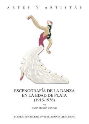 E-book Escenografía De La Danza En La Edad De Plata (1916-1936)