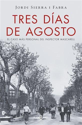 E-book Tres Días De Agosto (Inspector Mascarell 7)