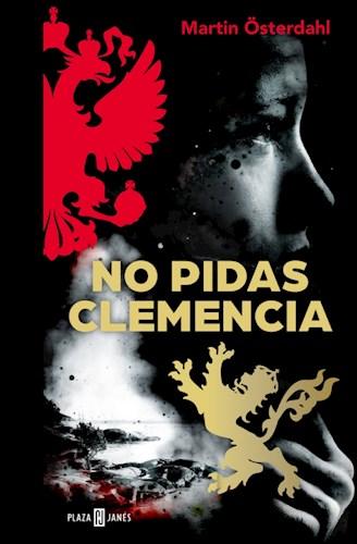 Libro No Pidas Clemencia