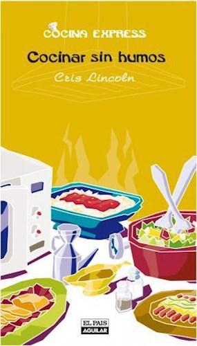 E-book Cocinar Sin Humos (Cocina Express)