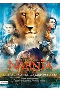 Papel Las Crónicas De Narnia 5 -  La Travesia Del Viuajero Del Alba