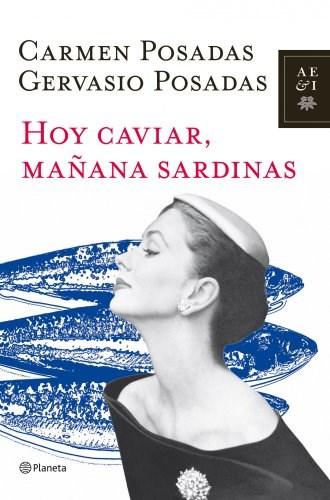 Papel HOY CAVIAR, MAÑANA SARDINAS