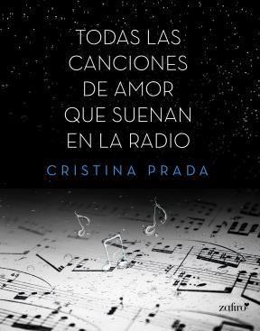 E-book Todas Las Canciones De Amor Que Suenan En La Radio